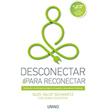 Desconectar para reconectar (Spanish Edition)