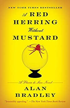 A Red Herring Without Mustard: A Flavia de Luce Novel by [Bradley, Alan]