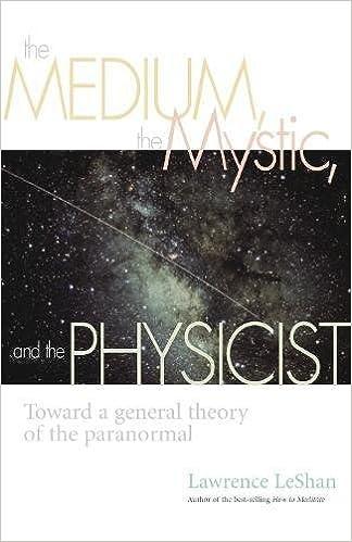 amazon com the medium the mystic and the physicist toward a