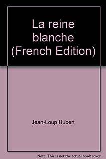 La reine blanche, Hubert, Jean-Loup