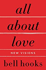 "THE ACCLAIMED FIRST VOLUME IN HER ""LOVE SONG TO THE NATION""              ""The word 'love' is most often defined as a noun, yet . . . we would all love better if we used it as a verb,"" writes bell hooks as she comes out fightin..."