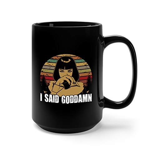 I Said Goddam Ceramic Coffee Mug Tea Cup (15oz, Black) -