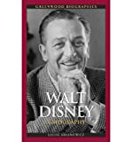 img - for [(Walt Disney: A Biography )] [Author: Louise Krasniewicz] [Jul-2010] book / textbook / text book