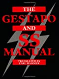 The Gestapo and SS Manual, , 0873648757