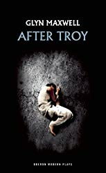 After Troy (Oberon Modern Plays)