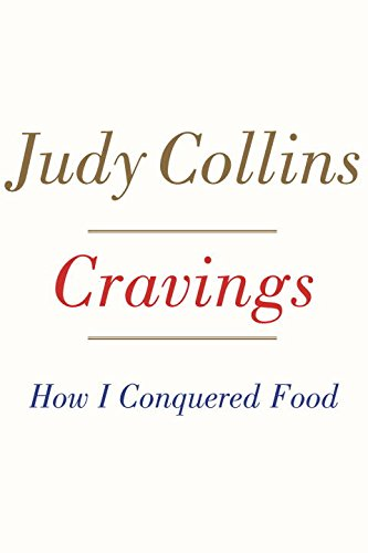 Cravings: How I Conquered Food
