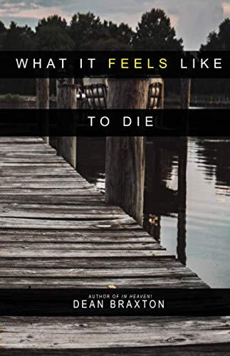 What it Feels Like to Die (Moments in Heaven)
