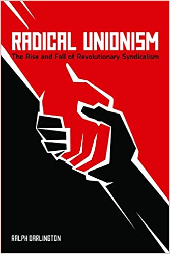 The New Unionism: An Introduction to Revolutionary Syndicalism