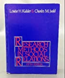 Research Methods in Social Relations, Kidder, Louise H. and Judd, Charles M., 0030024730