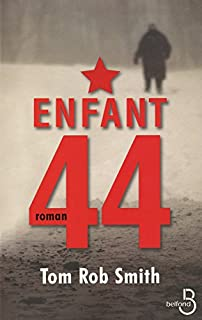 Enfant 44, Smith, Tom Rob