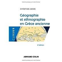 Géographie et Ethnographie En Grèce Ancienne (cursus) 2e Éd.