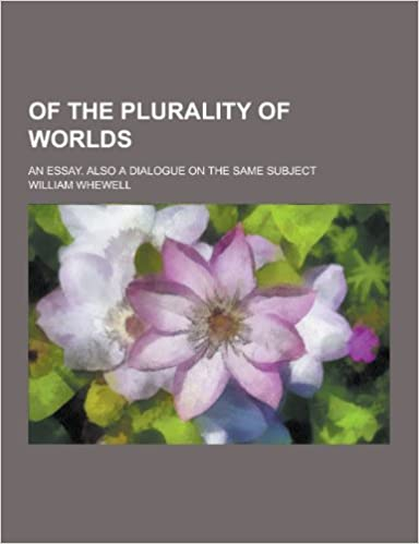 Research Proposal Essay Example Buy Of The Plurality Of Worlds An Essay Also A Dialogue On The Same  Subject Book Online At Low Prices In India  Of The Plurality Of Worlds An  Essay How To Write A Essay For High School also Custom Lab Reports Buy Of The Plurality Of Worlds An Essay Also A Dialogue On The  Help Assignments