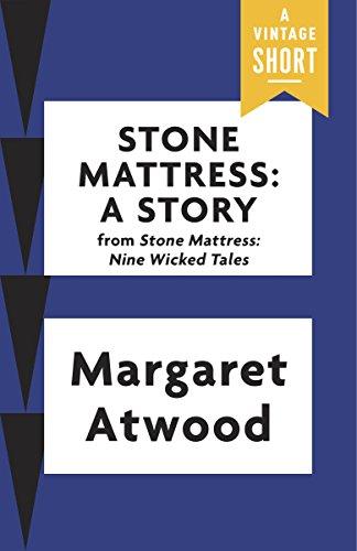 Stone Mattress: A Story (Kindle Single) (A Vintage Short)