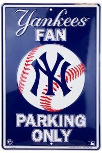 - Dixie New York Yankees Fan Metal Parking Sign