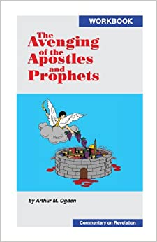 The Avenging of the Apostles and Prophets