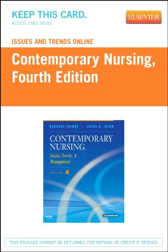 Issues and Trends Online for Contemporary Nursing (Access Code): Issues, Trends and Management, 4e