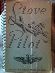 Stove Pilot: Compiled By the Women's Club: Maxwell Air Force Base