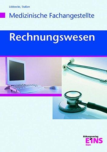 Rechnungswesen für die Arzthelferin: Lehr- /Fachbuch