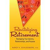 Revitalizing Retirement: Reshaping Your Identity Relationships & Purpose