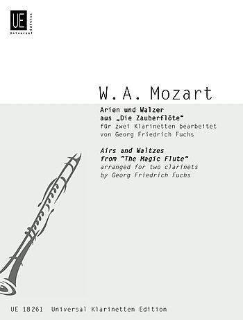 Arias and Waltzes From The Magic Flute - Mozart - Georg-Friedrich Fuchs - UNIVERSAL EDITION - 2 Clarinets - Clarinet Duet - UE018261 ()