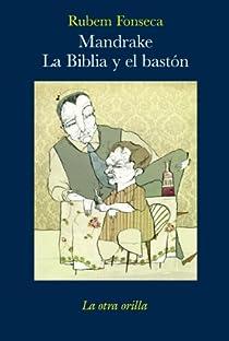 Mandrake. La Biblia y el bastón par Fonseca
