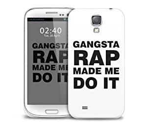 Gangsta Rap Made Me Do It Samsung Galaxy S4 GS4 protective phone case