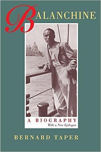 Balanchine: A Biography: With a New Epilogue by Bernard Taper (1996-11-08)