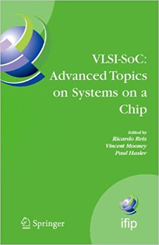 VLSI-SoC: Advanced Topics on Systems on a Chip: A Selection of Extended Versions of the Best Papers of the Fourteenth International Conference on Very ... in Information and Communication Technology)