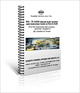 ISO TS 16949 Audit Checklist & Audit Guide, hard cover and on CD Rom