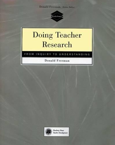 Doing teacher research:from inquiry to understanding