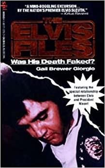 Book The Elvis Files: Was His Death Faked?