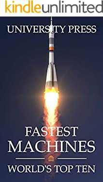 Fastest Machines: World's Top Ten