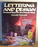 Lettering and Design, Carol Vincent, 071371638X