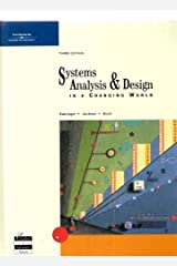 Systems Analysis and Design in a Changing World, Third Edition Hardcover