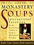 img - for Twelve Months Of Monastery Soups - International Favorites book / textbook / text book