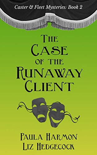 The Case of the Runaway Client (Caster & Fleet Mysteries)