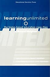 Learning Unlimited: The Home-based Education Files