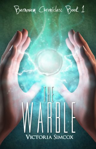 B.e.s.t The Warble (The Bernovem Chronicles Book 1) P.D.F