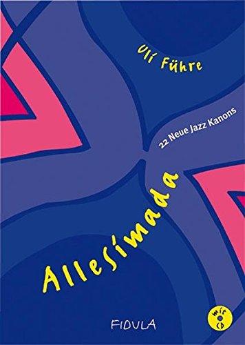 Allesimada: 22 Neue Jazz Kanons