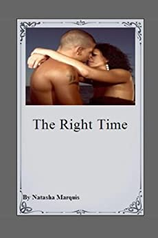 The Right Time (1) by [Marquis, Natasha]
