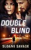 Double Blind (Dangerous Eight Book 2)
