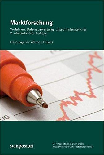 Marktforschung. Verfahren, Datenauswertung, Ergebnisdarstellung