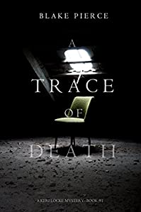 A Trace Of Death by Blake Pierce ebook deal