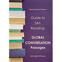 Guide to SAT Reading: Global Conversation Passages (International Tester's Guides Book 2)