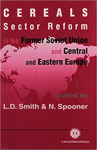 Book Cereals Sector Reform in the Former Soviet Union and Central and Eastern Europe