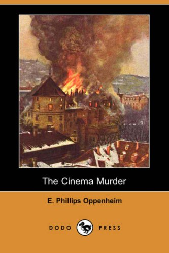 Read Online The Cinema Murder (Dodo Press) pdf