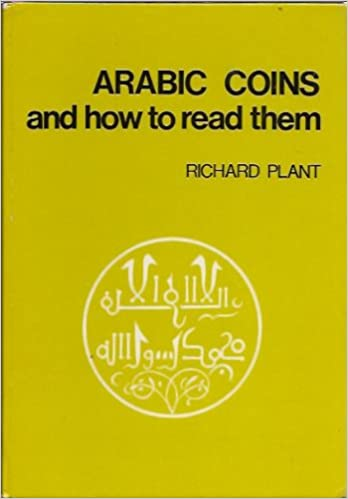 Arabic coins and how to read them ([Seaby's numismatic publications])