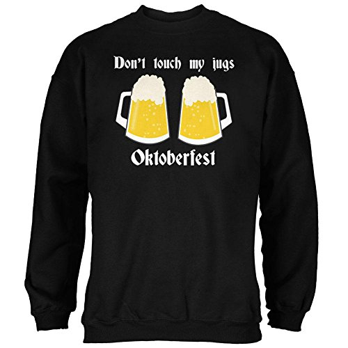 (Oktoberfest Dont Touch My Jugs German Beer Stein Mens Sweatshirt Black LG)
