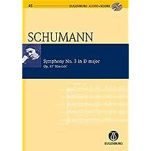 "Symphony No. 3 in Eb Major Op. 97 ""Rhenish Symphony"": Eulenburg Audio+Score Series"