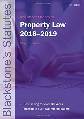 (Blackstone's Statutes on Property Law 2018-2019)